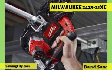 Milwaukee Band Saw 2429-21XC Review